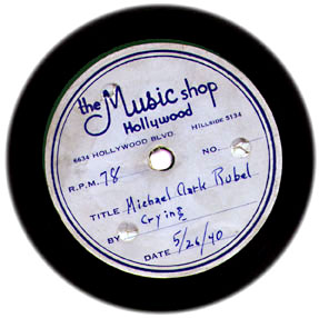 The label from Michael Clarke Rubel's first record. 1940