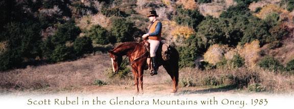 Scott Rubel on his favorite horse, Oney, in the Glendora Mountains.